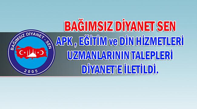 APK, Eğitim ve Din Hizmetleri Uzmanlarının talepleri Diyanet'e iletildi