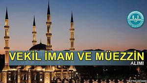 Vekil imam ve müezzin alım ilanı