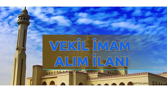 Vekil imam alım ilanı (dhbt puanı ile)