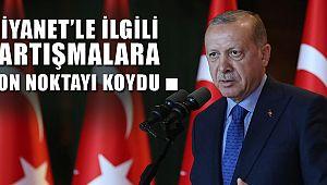 Cumhurbaskanı Erdoğan, Diyanet tartışmalarına son noktayı koydu