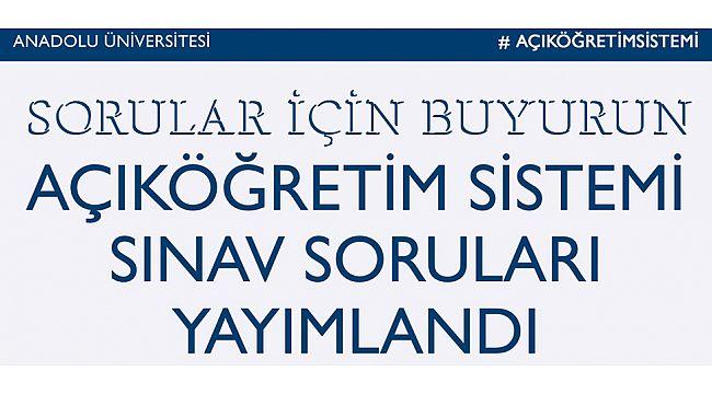Aof Sınav Soru ve cevapları yayınlandı.