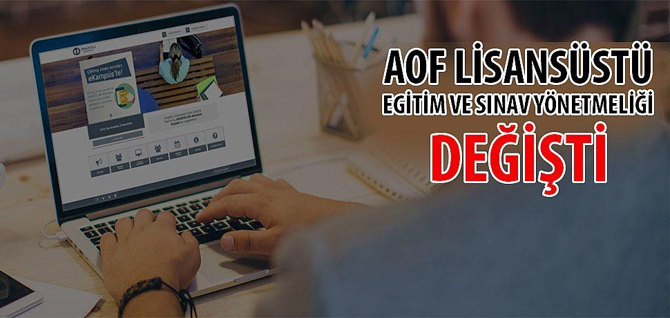 Aof (Açıköğretim) Lisansüstü Eğitim-Öğretim ve Sınav Yönetmeliği Değişti