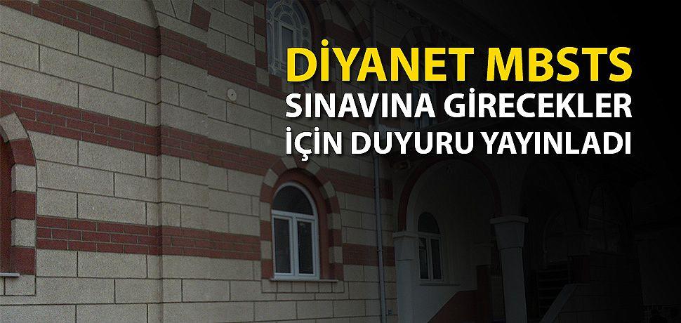 Diyanet Mbsts girecekler için duyuru yayınlandı.