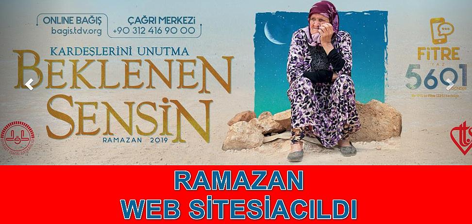 2019 Ramazan sitesi acıldı.