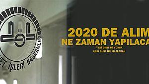 2020 de alım yapılacak mı? ne zaman yapacak?