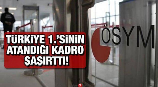 KPSS Türkiye birincisinin 100 puan ile atandığı kadro şaşırttı! İkinci aday 98 KPSS ile atandı!