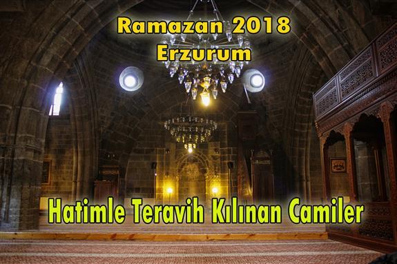 Erzurum'da hatimle teravih namazı kılınan camiler