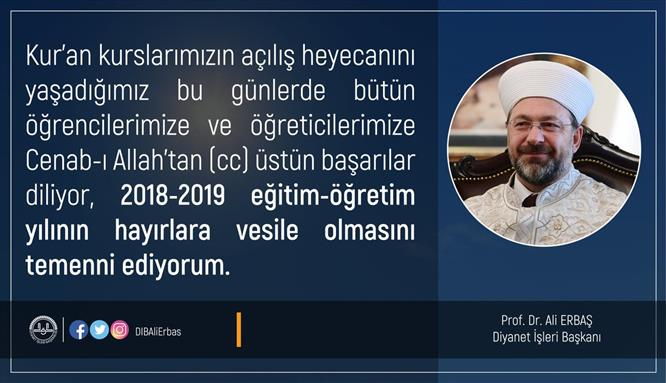 Prof. Dr. Ali Erbaş´ın Kur´an Kursları Açılış Mesajı