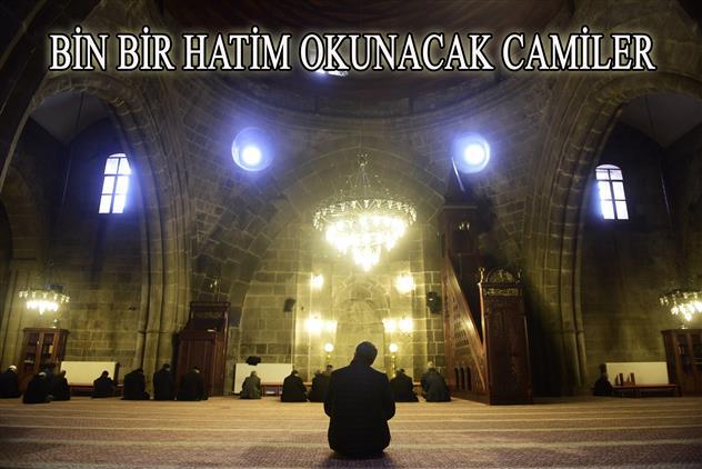 Erzurum'da 1001 Hatim Okunacak Camiler Ve Vakitler