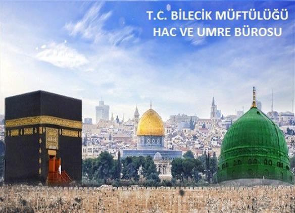 Bilecik'de 2019-2020 Yılı Kudüs Turu Ve Kudüs Bağlantılı Umre Tur Ve Fiyatları Belli Oldu...