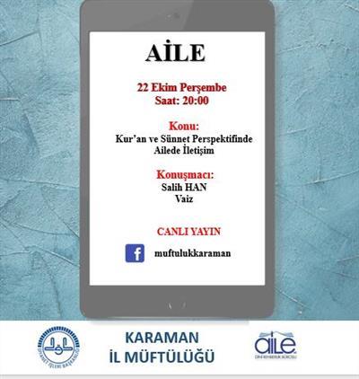 Karaman'da Aile Ve Sosyal Hayat Konu:kur'an Ve Sünnet Perspektifinde Ailede Iletişim