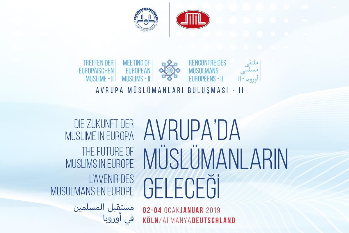 Diyanet Işleri Başkanı Erbaş, Almanya'da ıı. Avrupa Müslümanları Buluşması'na Katılacak