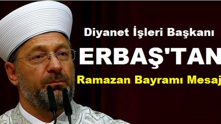 Eskisehir'de Diyanet Işleri Başkanı Prof. Dr. Ali Erbaş, Ramazan Bayramı Mesajı