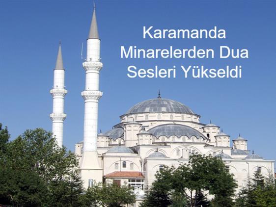Karaman'da Diyanet Işleri Başkanımız Prof. Dr. Ali Erbaş'ın Yaptığı çağrıyla, Tüm Camilerden Dua Sesleri Yükseldi.