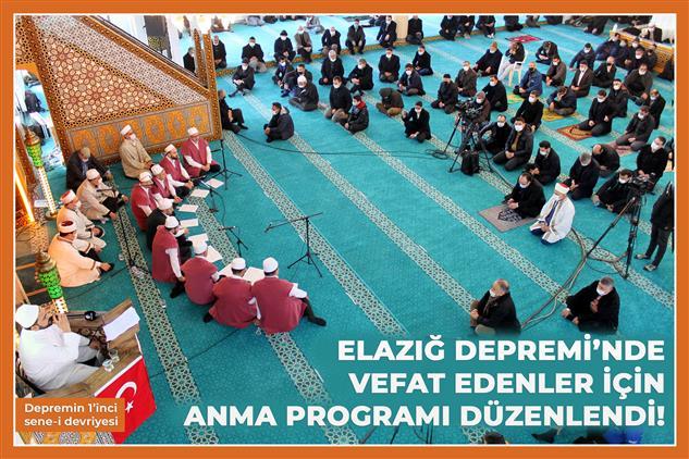 Elazığ Depremi'nde Vefat Edenler Için Anma Programı Düzenlendi!