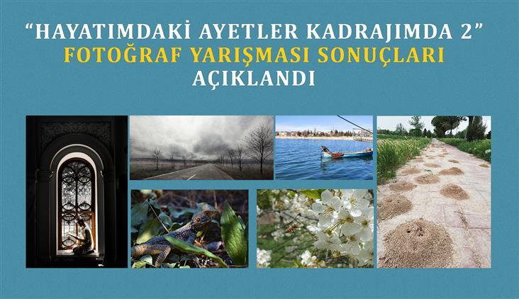"""Konya'da """"hayatımdaki Ayetler Kadrajımda 2"""" Fotoğraf Yarışması Sonuçları Açıklandı"""