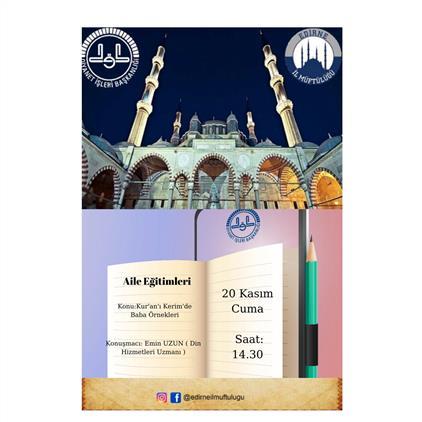Edirne'de Kur'an-ı Kerim'de Baba örnekleri Canlı Yayın