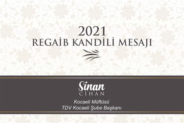 """Kocaeli'de Il Müftümüz Sinan Cihan'ın """"üç Aylar Ve Regaib Kandili"""" Mesajı"""