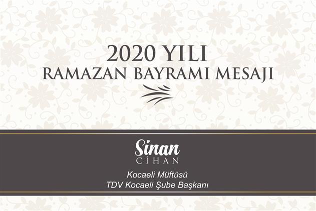 """Kocaeli'de Il Müftümüz Sinan Cihan'ın """"ramazan Bayramı"""" Mesajı"""