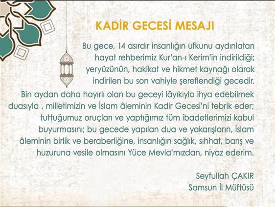 Samsun'da Il Müftümüz Sn. Seyfullah çakır'ın Kadir Gecesi Mesajı