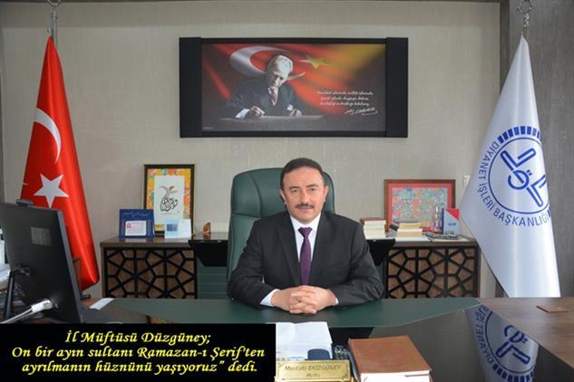 """Sinop'ta Il Müftüsü Düzgüney; On Bir Ayın Sultanı Ramazan-ı şerif'ten Ayrılmanın Hüznünü Yaşıyoruz"""" Dedi."""