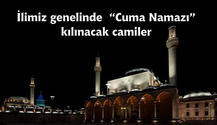"""Konya'da Ilimiz Genelinde """"cuma Namazı"""" Kılınacak Camiler Belirlendi"""