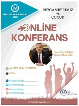 Hatay'da Mevlid-i Nebi Haftası Online Konferans
