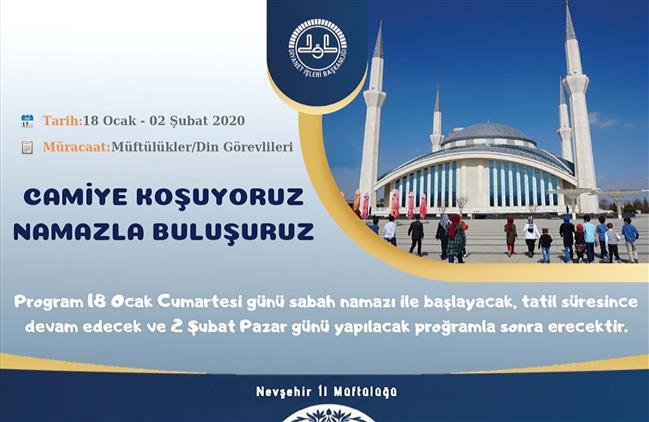 """Nevşehir Il Müftülüğü Tarafından Sömestr Tatilinde """"camiye Koşuyoruz Namazla Buluşuyoruz"""" Etkinliği Düzenlenecek"""