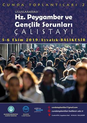 Balikesir'da Uluslararası Hz. Peygamber Ve Gençlik Sorunları çalıştayı (05-06 Ekim 2019)