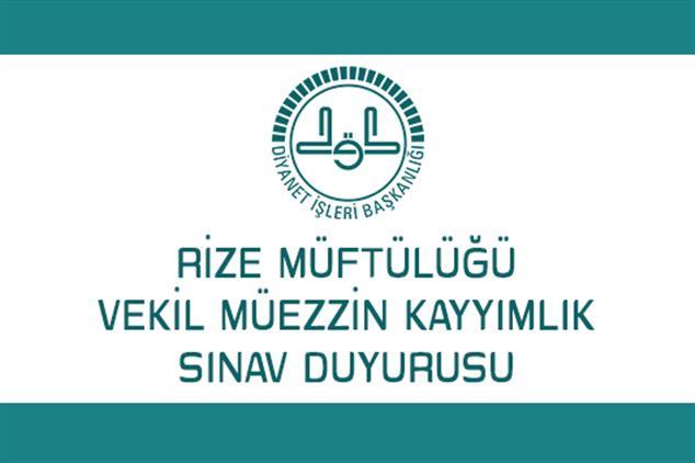 Rize'de Vekil Müezzin-kayyımlık Sınav Duyurusu