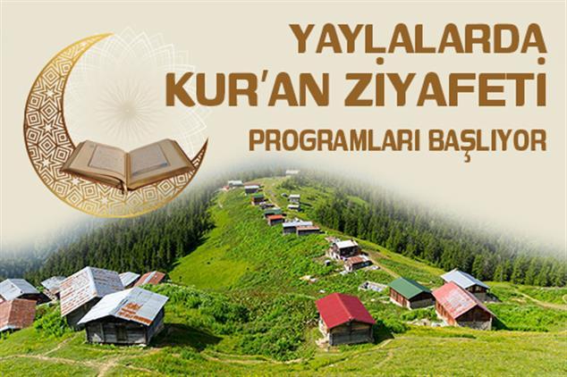 Rize'de Yaylalarda Kur'an Ziyafeti Programları Başlıyor